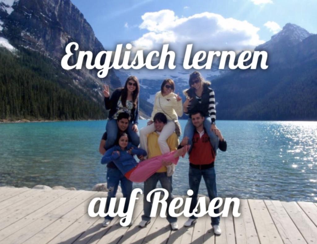 Im Ausland Englisch sprechen lernen